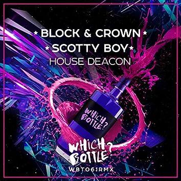 House Deacon