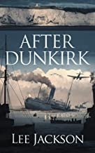 After Dunkirk (The After Dunkirk Series)