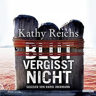 Blut vergisst nicht     Tempe Brennan 13              Autor:                                                                                                                                 Kathy Reichs                               Sprecher:                                                                                                                                 Hansi Jochmann                      Spieldauer: 6 Std. und 51 Min.     233 Bewertungen     Gesamt 4,0