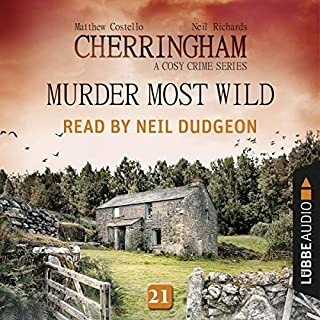 Murder Most Wild     Cherringham. A Cosy Crime Series - Mystery Shorts 21              Written by:                                                                                                                                 Matthew Costello,                                                                                        Neil Richards                               Narrated by:                                                                                                                                 Neil Dudgeon                      Length: 2 hrs and 33 mins     Not rated yet     Overall 0.0