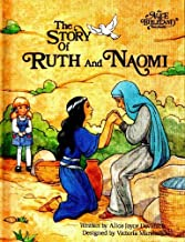 The story of Ruth and Naomi (An Alice in bibleland storybook)