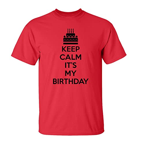 Mashed Clothing Keep Calm Its My Birthday T Shirt