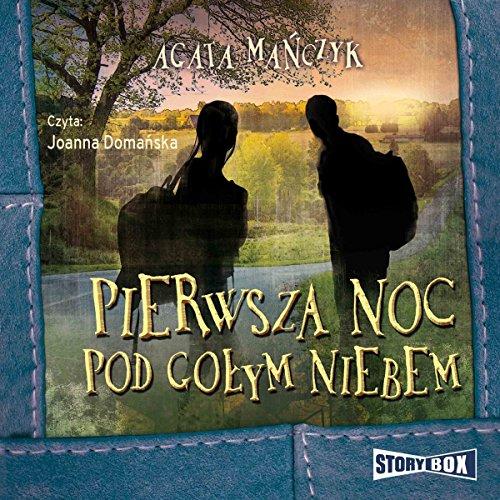 Pierwsza noc pod gołym niebem cover art