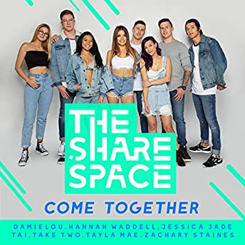 Come Together (The ShareSpace Australia 2017)