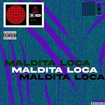 Maldita Loca (feat. 522theboy)