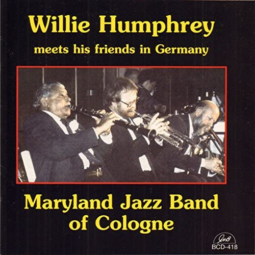 Willie Humphrey & Maryland Jazz Band of Cologne feat. Joris de Cock, Gerhard Hund, Hans-Martin Schoning, Peter Wechlin, Benny Dombrowe & Rowan Smith
