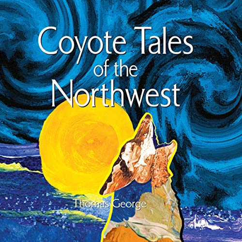 Coyote Tales of the Northwest cover art