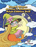 Kawaii Witches Autumn & Halloween Adult Coloring Book: A Halloween Coloring Book for Adults and Kids with Japanese Anime Witches, Cats, Owls, and Autumn Scenes 1977713270 Book Cover