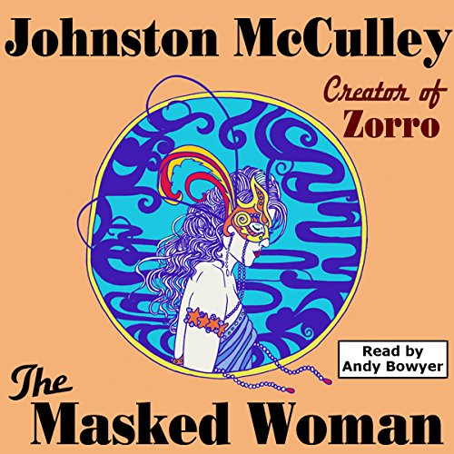 The Masked Woman (Wildside Pulp Classics) audiobook cover art