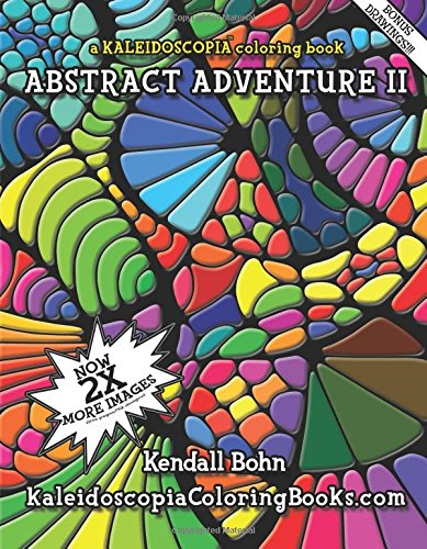 Free Ebook Pdf Abstract Adventure II: A Kaleidoscopia ...