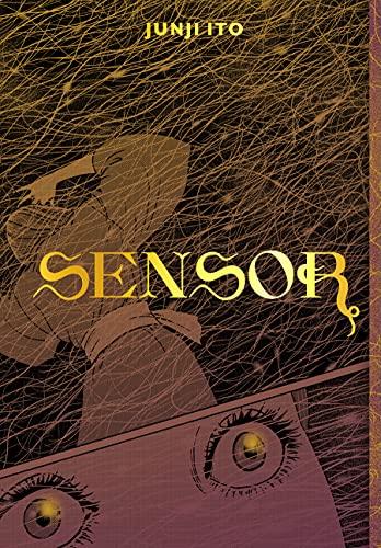 Sensor (Junji Ito Book 1)