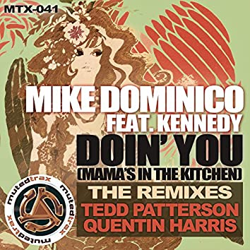 Doin' You (Tedd Patterson & Quentin Harris Remixes)