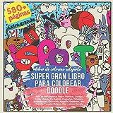 SUPER gran libro para colorear Doodle. Más de 580 páginas: Perro, Bosque, Conejo, Luna, Viajes, Cachorros, Espirales, Tatuajes, Superhéroes, ... (Gran libro de colorear MEGA Doodle)