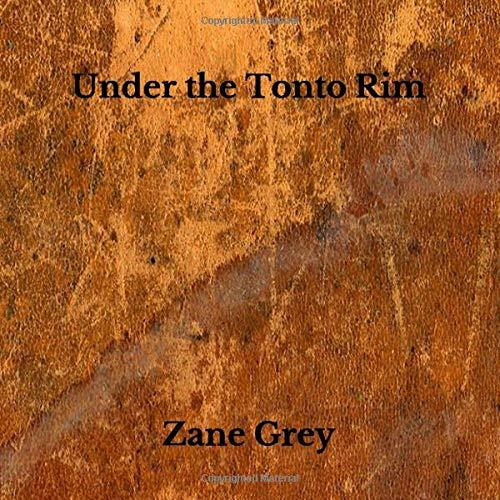 Buchseite und Rezensionen zu 'Under the Tonto Rim' von Zane Grey