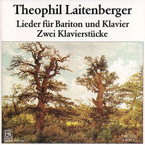 Theophil Laitenberger Lieder und Klavierwerke
