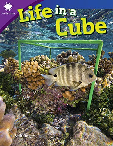 Life in a Cube (Smithsonian Steam Readers)