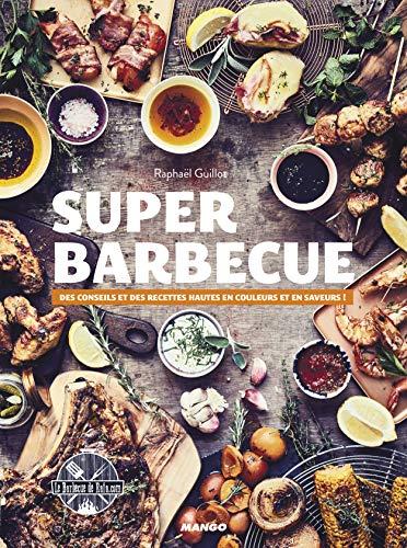 Super barbecue :...