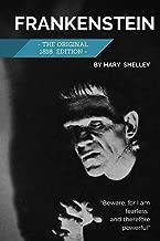 Frankenstein: A gothic novel by Mary Shelley (original 1818 edition)