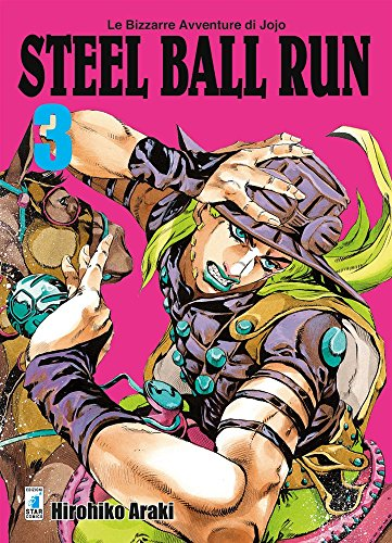 Steel ball run. Le bizzarre avventure di Jojo: 3