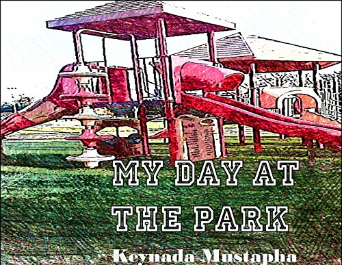 My Day At The Park (English Edition)