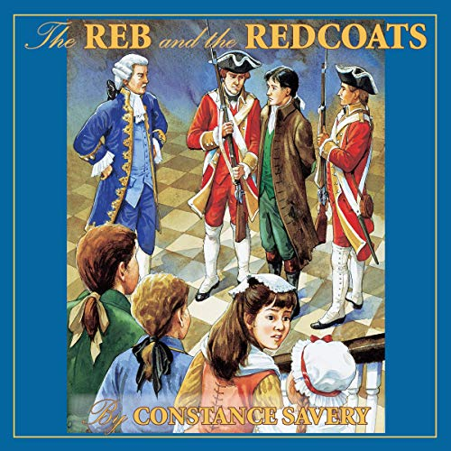 The Reb and the Redcoats (Living History Library) audiobook cover art