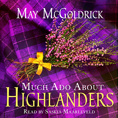 Much Ado About Highlanders audiobook cover art