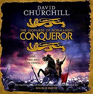 Conqueror     The Leopards of Normandy, Book 3              De :                                                                                                                                 David Churchill                               Lu par :                                                                                                                                 Russell Bentley                      Durée : 19 h et 42 min     Pas de notations     Global 0,0