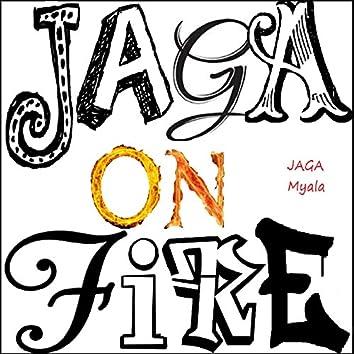 Jaga On Fire