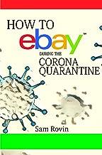 How to eBay During the Corona Quarantine
