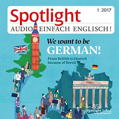 Spotlight Audio - We want to be German. 1/2017 audiobook cover art