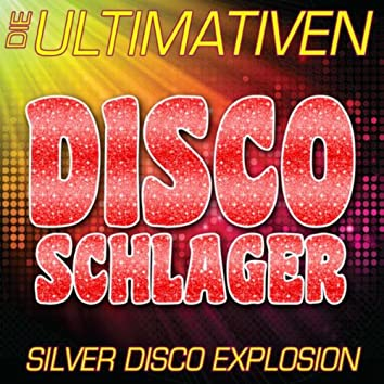 Die ultimativen Disco Schlager