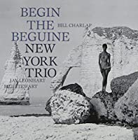 Begin The Beguine by New York Trio (2010-09-15)