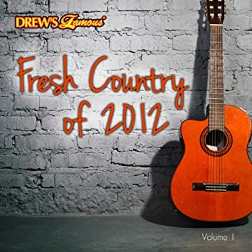 Fresh Country of 2012, Vol. 1