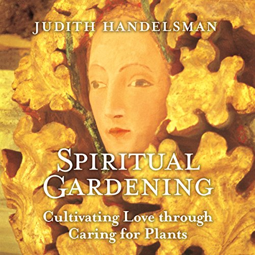 Spiritual Gardening audiobook cover art