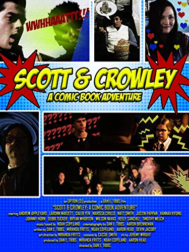 Scott & Crowley: A Comic Book Adventure