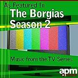 The Borgias (As Featured in the TV Series 'The Borgias - Season 2') - EP