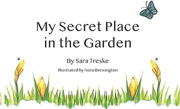 My Secret Place in the Garden