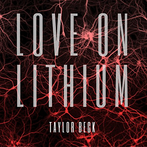 Love on Lithium audiobook cover art