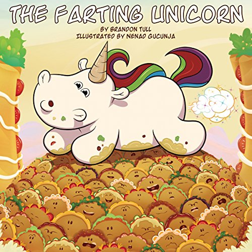 The Farting Unicorn: A Sparkle Farts Book Audiobook By Brandon Tull cover art