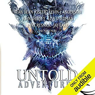 Untold Adventures     A Dungeons & Dragons Anthology              Written by:                                                                                                                                 John Shirley,                                                                                        Alan Dean Foster,                                                                                        Lisa Smedman,                   and others                          Narrated by:                                                                                                                                 Michael McConnohie                      Length: 12 hrs and 48 mins     Not rated yet     Overall 0.0