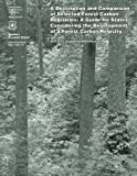 A Description and Comparison of Selected Forest Carbon Registries: A Guide for States Considering the Development of a Forest Carbon Registry