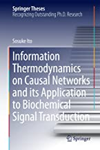 Information Thermodynamics on Causal Networks and its Application to Biochemical Signal Transduction (Springer Theses)