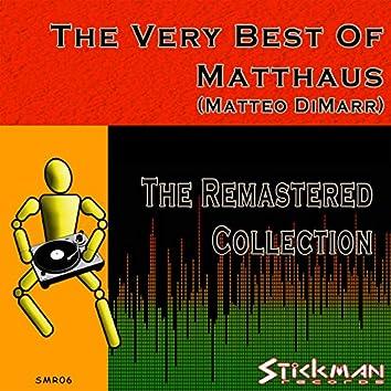 The Very Best of Matthaus (Remastered)