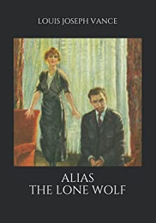 Alias the Lone Wolf (Large Print Classics)