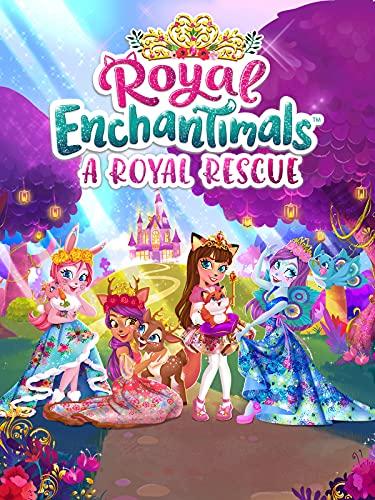 Royal Enchantimals: A Royal Rescue