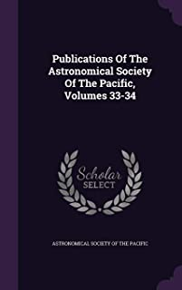 Publications of the Astronomical Society of the Pacific, Volumes 33-34