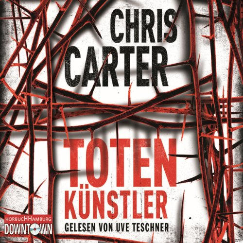 Totenkünstler (Hunter und Garcia Thriller 4) audiobook cover art