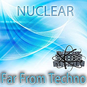 Far From Techno