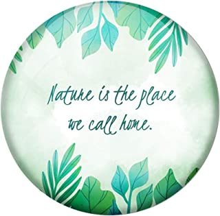 AVI Green Metal Fridge Magnet with Positive Quotes Nature is The Place we Call Home Design MR8001188
