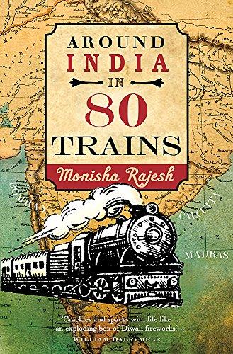 Around India in 80 Trains [Lingua Inglese]